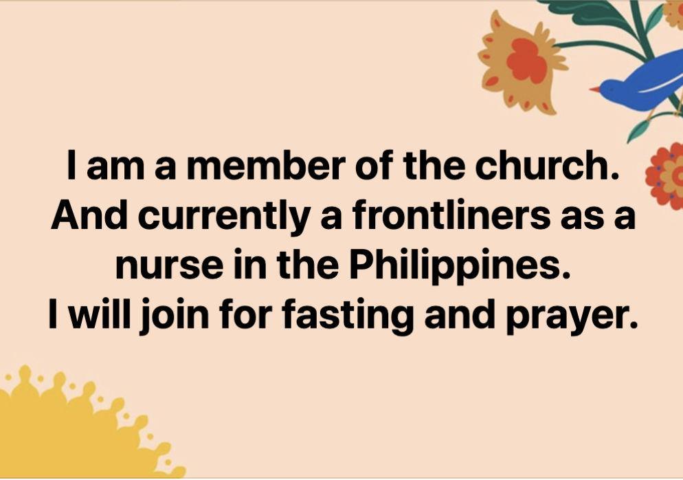 """Auf diesem Bild steht in englischer Sprache: """"Ich bin ein Mitglied der Kirche. Und derzeit als Krankenschwester an der Front auf den Philippinen tätig. Ich werde mich am Fasten und Beten beteiligen."""""""